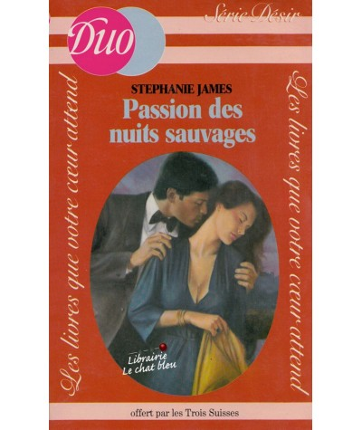 Passion des nuits sauvages (Stephanie James) - Duo Désir N° HS