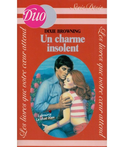 Un charme insolent (Dixie Browning) - Duo Désir N° 85