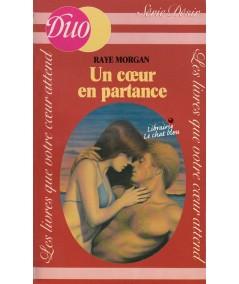 Un coeur en partance (Raye Morgan) - Duo Désir N° 73