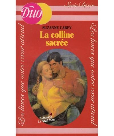 La colline sacrée (Suzanne Carey) - Duo Désir N° 54