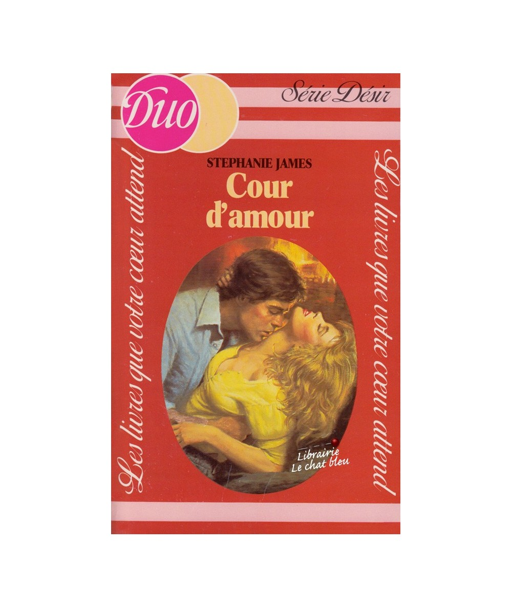 Cour d'amour (Stephanie James) - Duo Désir N° 117
