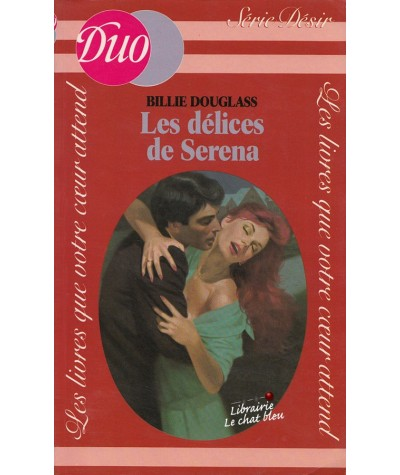 Les délices de Serena (Billie Douglass) - Duo Désir N° 11