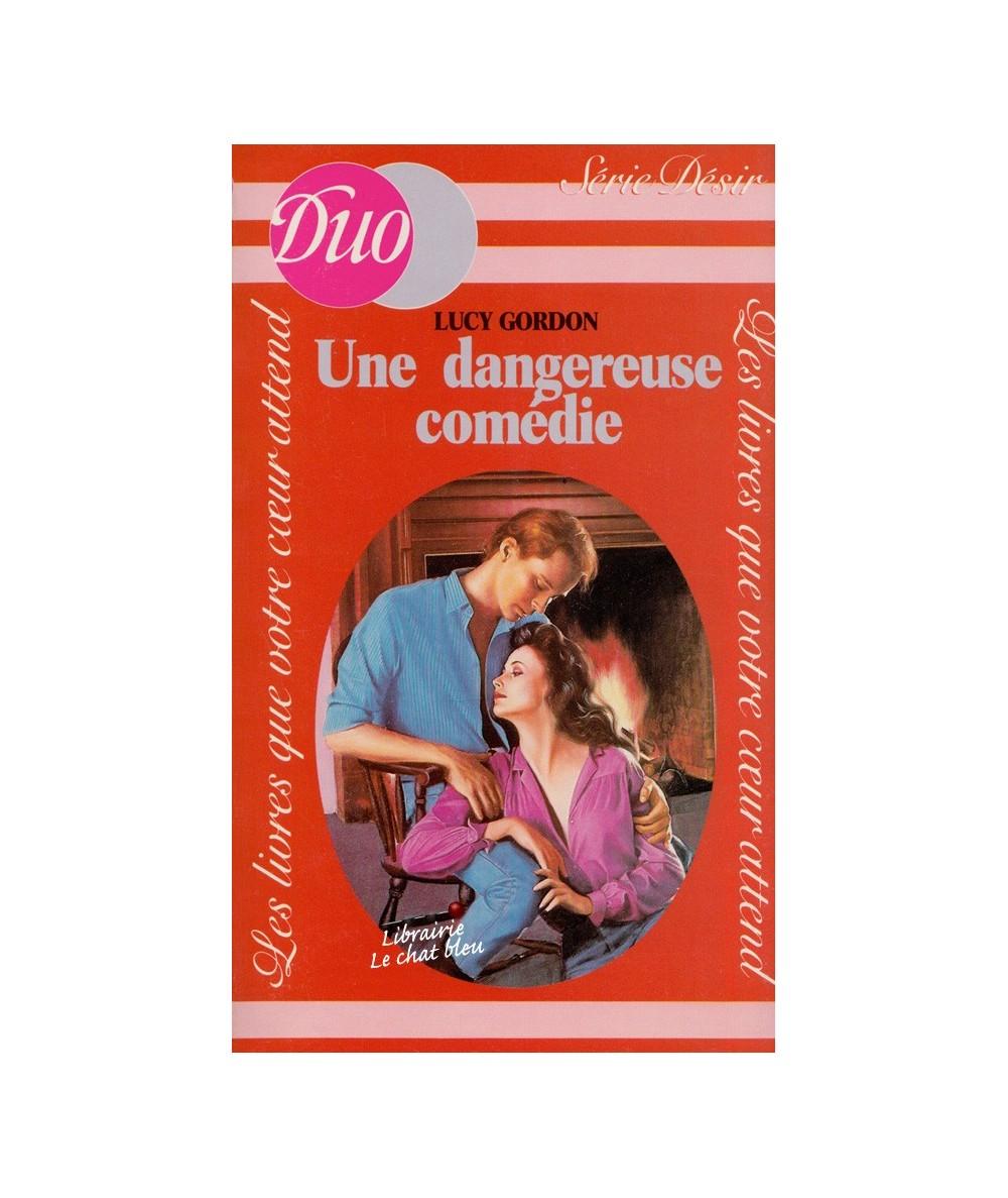 N° 114 - Une dangereuse comédie (Lucy Gordon)