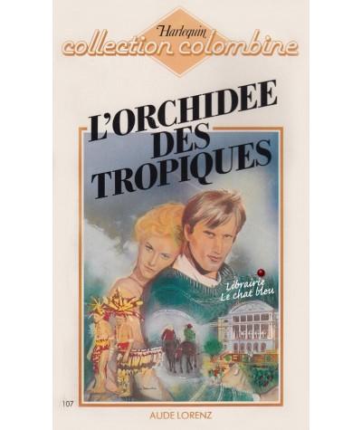 L'orchidée des Tropiques (Aude Lorenz) - Colombine N° 107