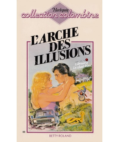 L'arche des illusions (Betty Roland) - Colombine N° 88