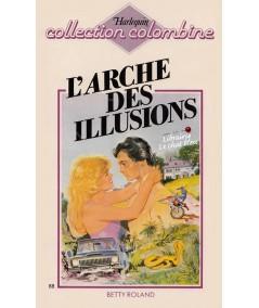L'arche des illusions (Betty Roland) - Colombine N° 88
