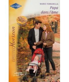 Papa dans l'âme (Marie Ferrarella) - Super Papa - Horizon N° 2083