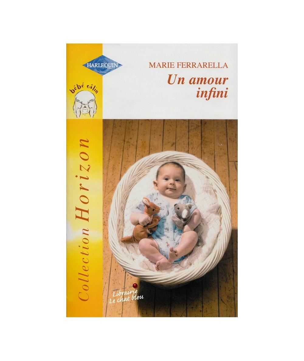 N° 1976 - Un amour infini (Marie Ferrarella) - Bébé câlin