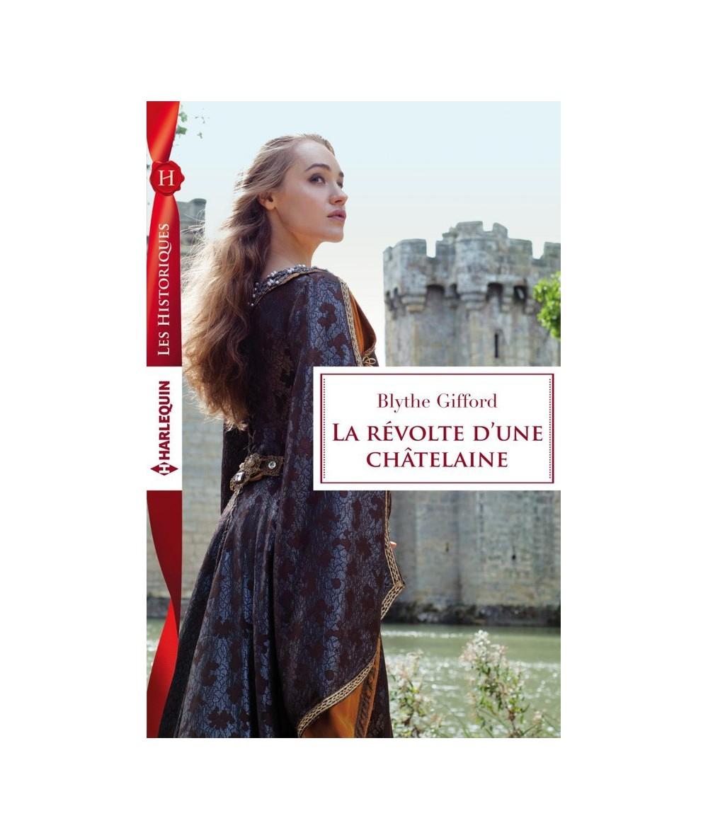N° 680 - La révolte d'une châtelaine (Blythe Gifford)