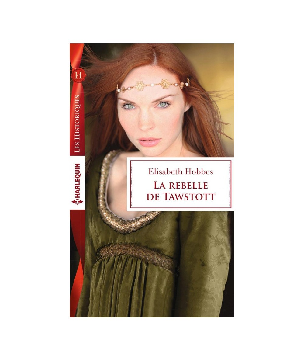 N° 732 - La rebelle de Tawstott (Elisabeth Hobbes)
