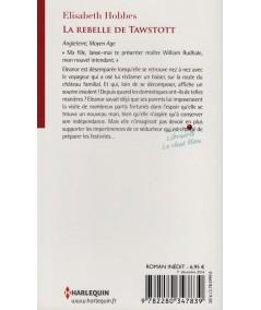 La rebelle de Tawstott (Elisabeth Hobbes) - Les Historiques N° 732