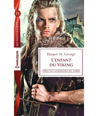 N° 739 - L'enfant du viking (Harper St. George) - Les guerriers du Nord T2