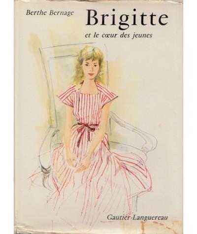 Brigitte et le coeur des jeunes (Berthe Bernage)