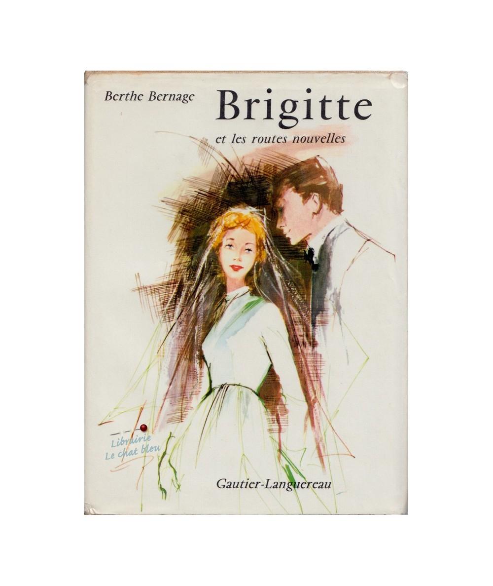 Brigitte et les routes nouvelles (Berthe Bernage)