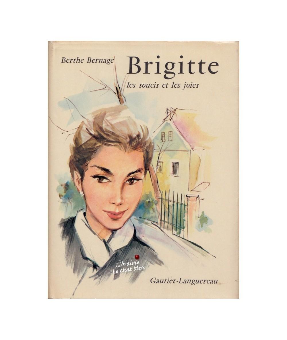 Brigitte, les soucis et les joies (Berthe Bernage)
