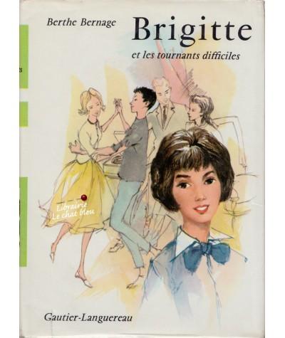Brigitte et les tournants difficiles (Berthe Bernage)