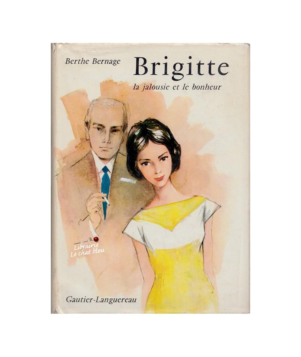 Brigitte, la jalousie et le bonheur (Berthe Bernage)