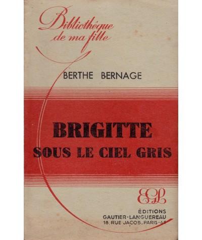 Brigitte sous le ciel gris (Berthe Bernage) - Bibliothèque de ma fille