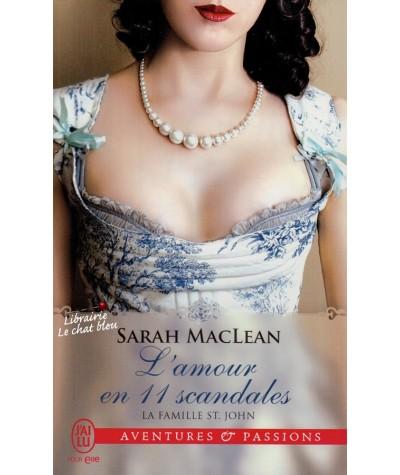 La famille St. John T3 : L'amour en 11 scandales (Sarah MacLean) - J'ai lu N° 11566