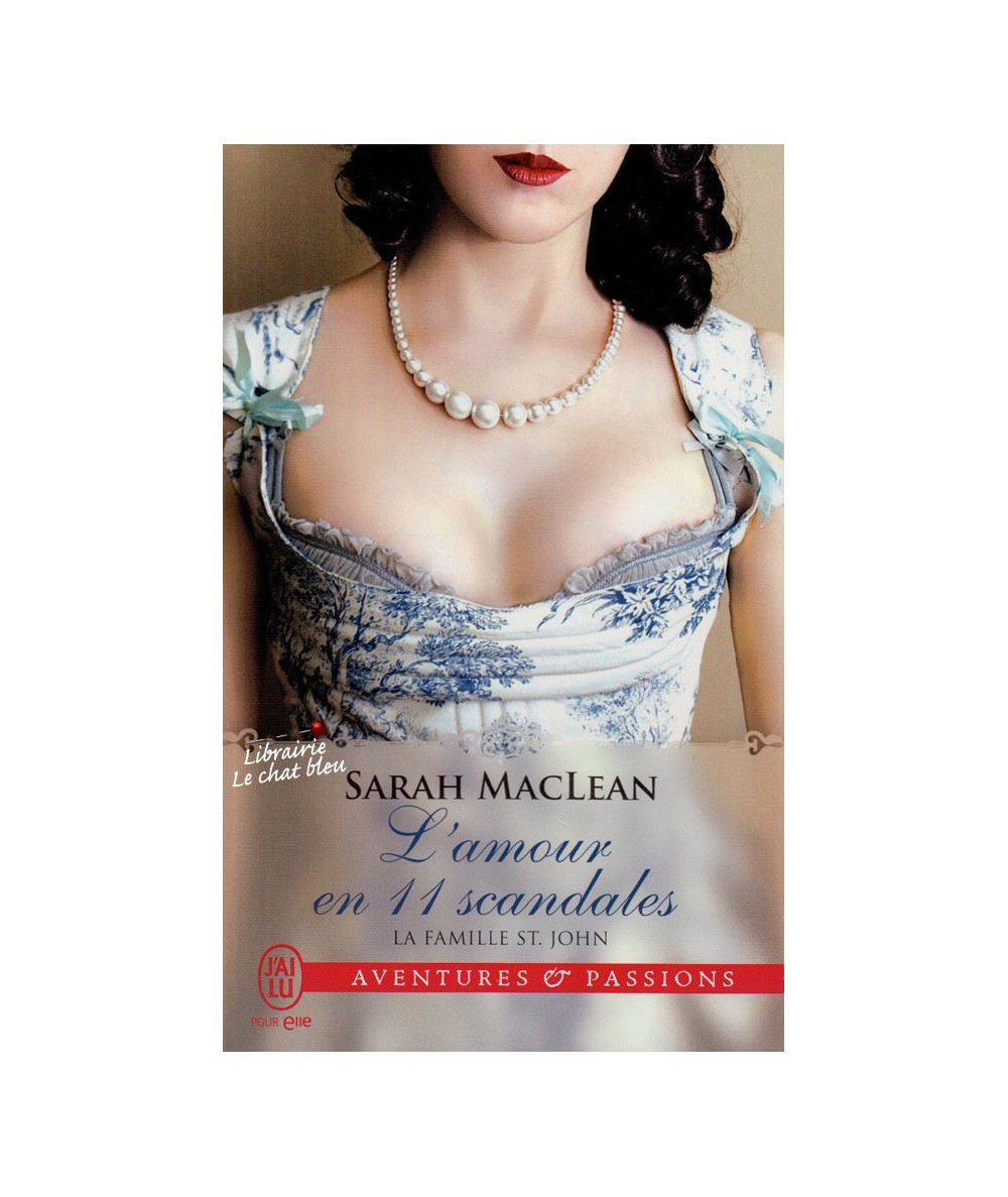 N° 11566 - La famille St. John T3 : L'amour en 11 scandales (Sarah MacLean)