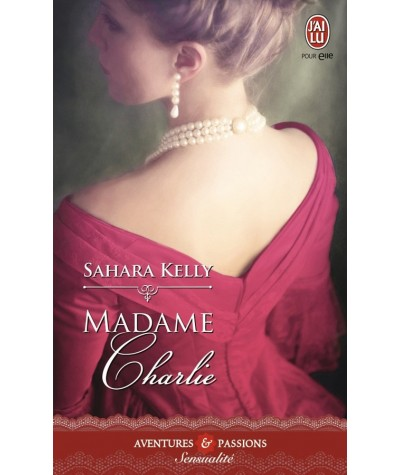 Madame Charlie (Sahara Kelly) - Aventures et Passions N° 8481