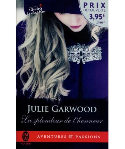 La splendeur de l'honneur (Julie Garwood) - Aventures et Passions N° 10613