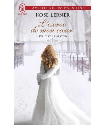 Lively St. Lemeston T2 : L'escroc de mon coeur (Rose Lerner) - J'ai lu N° 11579