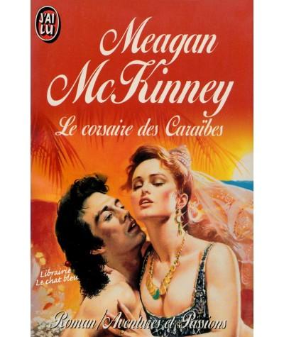 Le corsaire des Caraïbes (Meagan McKinney) - Aventures et Passions N° 3490