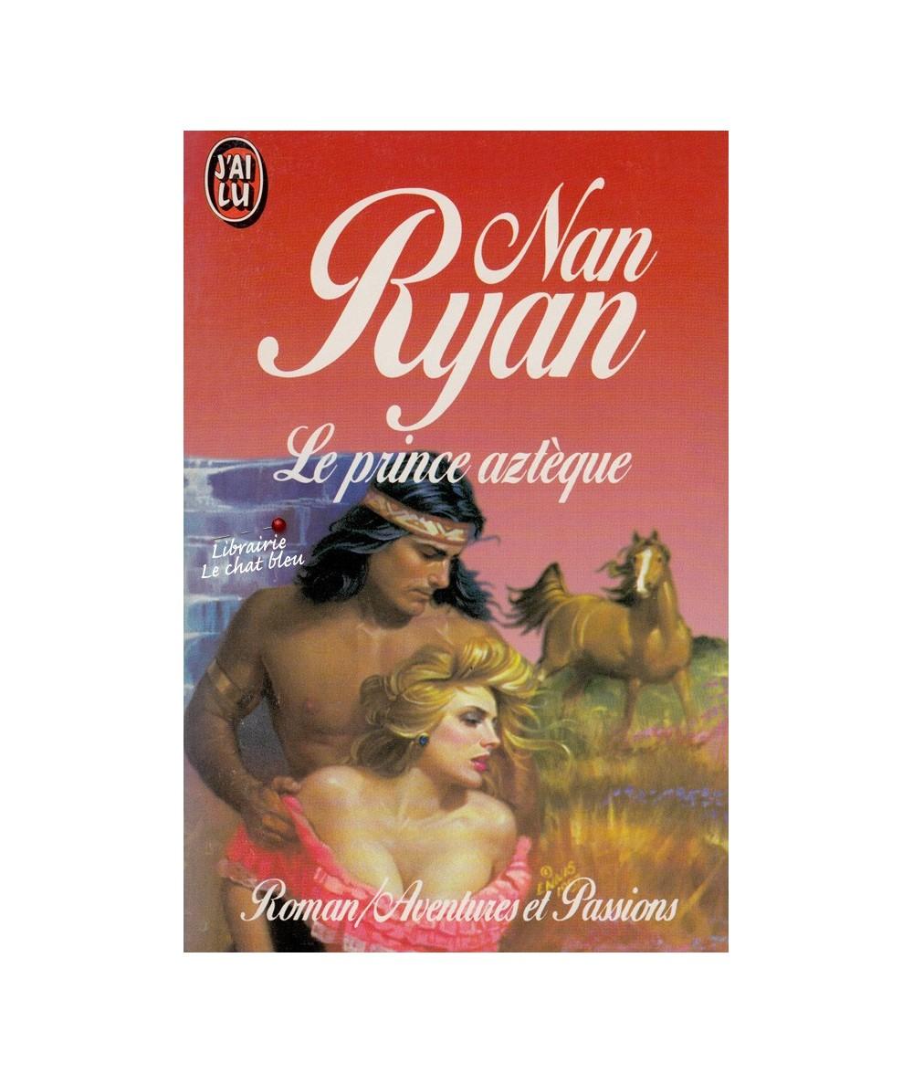 N° 3071 - Le prince aztèque (Nan Ryan)