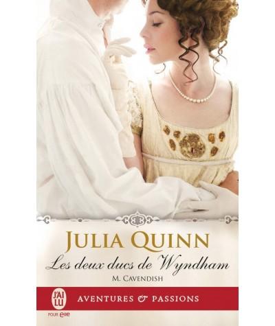 Les deux ducs de Wyndham T2 : M. Cavendish (Julia Quinn) - J'ai lu N° 11774