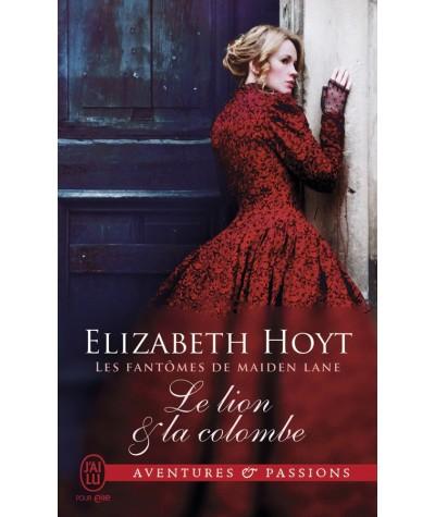 Les fantômes de Maiden Lane T9 : Le lion et la colombe (Elizabeth Hoyt) - J'ai lu N° 11478
