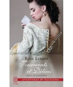 Lively St. Lemeston T1 : Tourments et Délices (Rose Lerner) - J'ai lu N° 11544