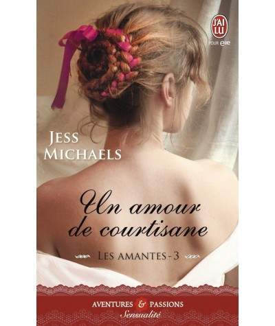 Les amantes T3 : Un amour de courtisane (Jess Michaels) - J'ai lu N° 11171