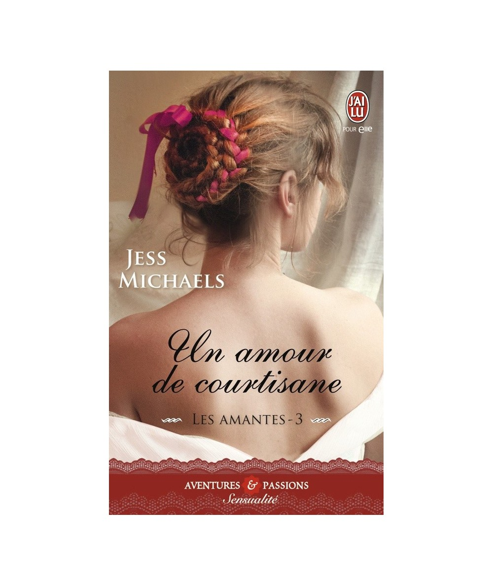 N° 11171 - Les amantes T3 : Un amour de courtisane (Jess Michaels)