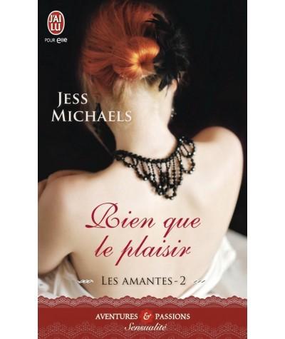 Les amantes T2 : Rien que le plaisir (Jess Michaels) - J'ai lu N° 11155