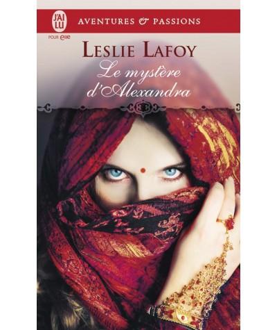 Le mystère d'Alexandra (Leslie Lafoy) - J'ai lu N° 8630