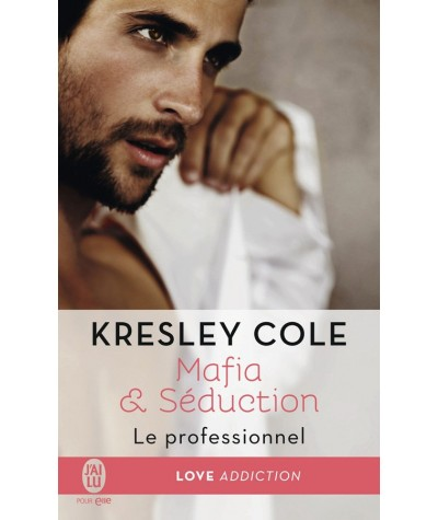 Mafia & Séduction T1 : Le professionnel (Kresley Cole) - J'ai lu N° 11694