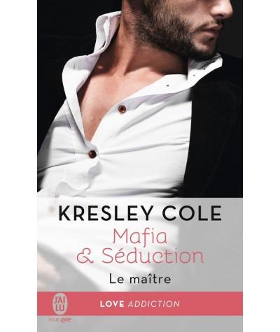 Mafia & Séduction T2 : Le maître (Kresley Cole) - J'ai lu N° 11761