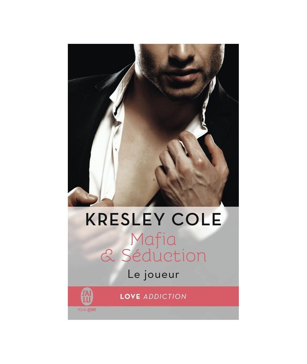 N° 11760 - Mafia & Séduction T3 : Le joueur (Kresley Cole)