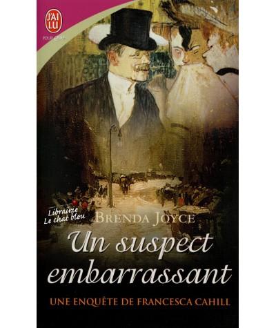 Une enquête de Francesca Cahill T2 : Un suspect embarrassant (Brenda Joyce)