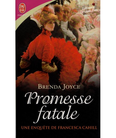 Une enquête de Francesca Cahill T6 : Promesse fatale (Brenda Joyce)