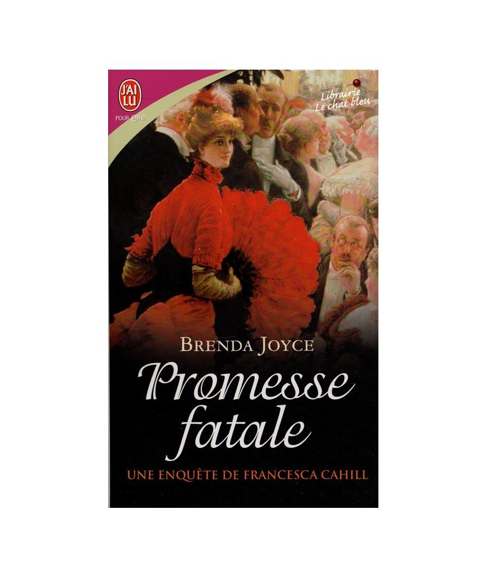N° 8450 - Une enquête de Francesca Cahill T6 : Promesse fatale (Brenda Joyce)