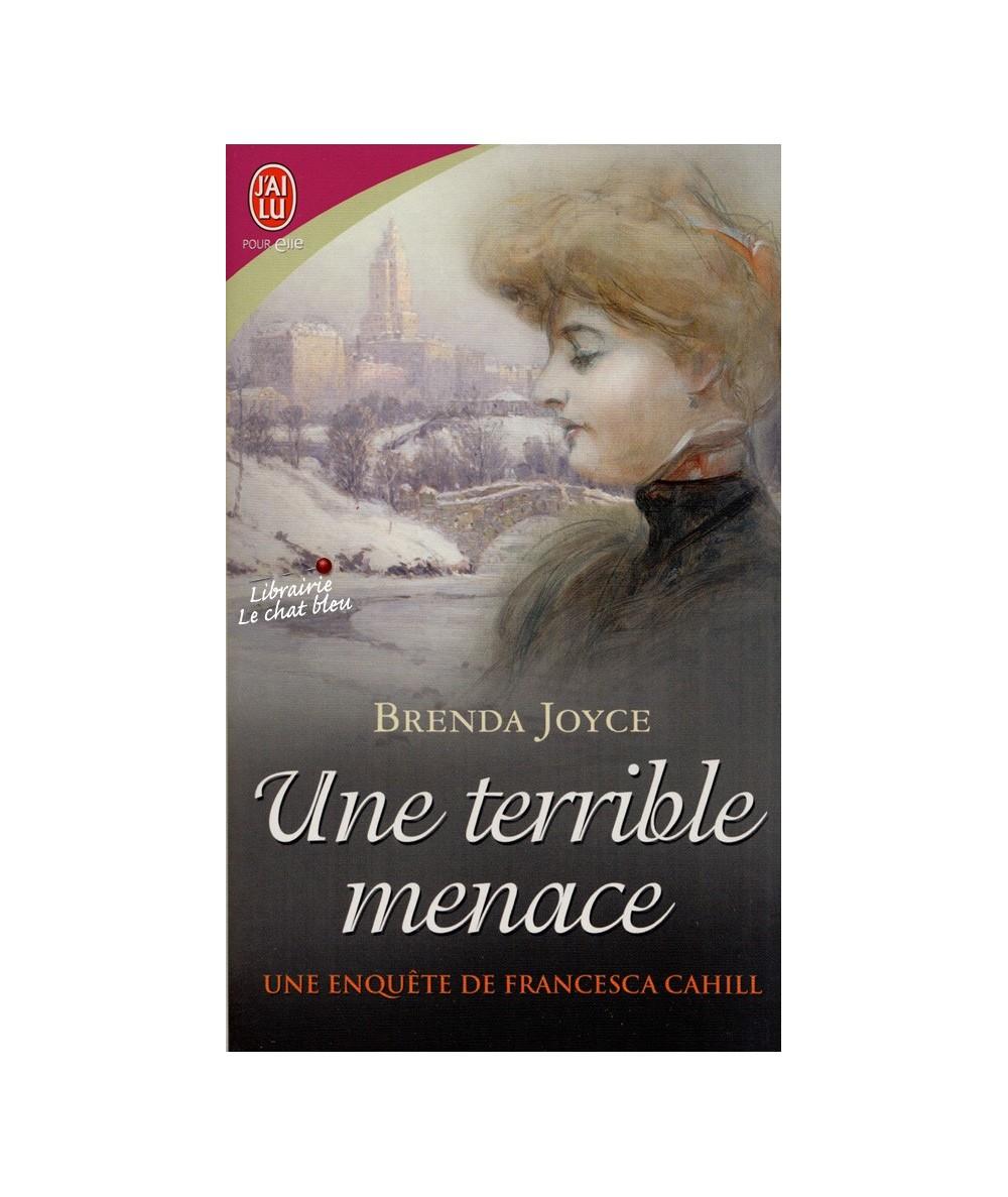N° 8241 - Une enquête de Francesca Cahill T4 : Une terrible menace (Brenda Joyce)