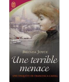 Une enquête de Francesca Cahill T4 : Une terrible menace (Brenda Joyce)
