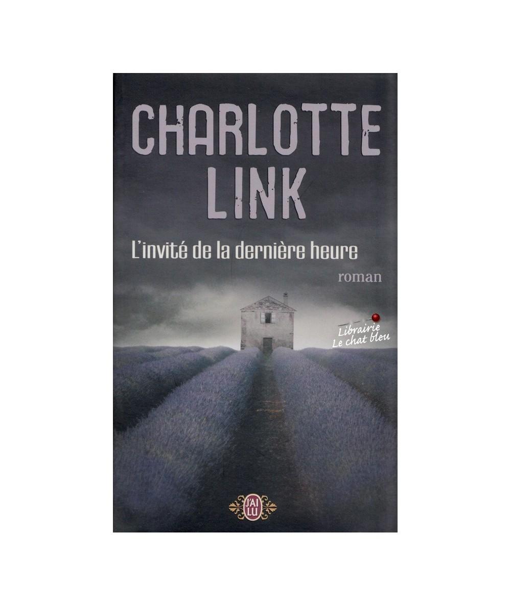 L'invité de la dernière heure (Charlotte Link) - J'ai lu N° 9013