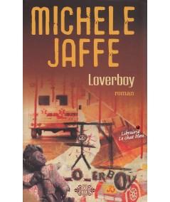 Loverboy (Michele Jaffe) - J'ai lu N° 8681