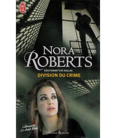 Lieutenant Eve Dallas T18 : Division du crime (Nora Roberts)