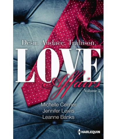 LOVE Affairs - Volume 2 (Michelle Celmer, Jennifer Lewis, Leanne Banks)