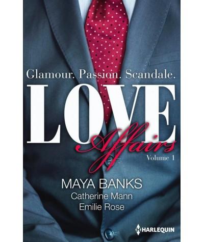 LOVE Affairs - Volume 1 (Maya Banks, Catherine Mann, Emilie Rose)