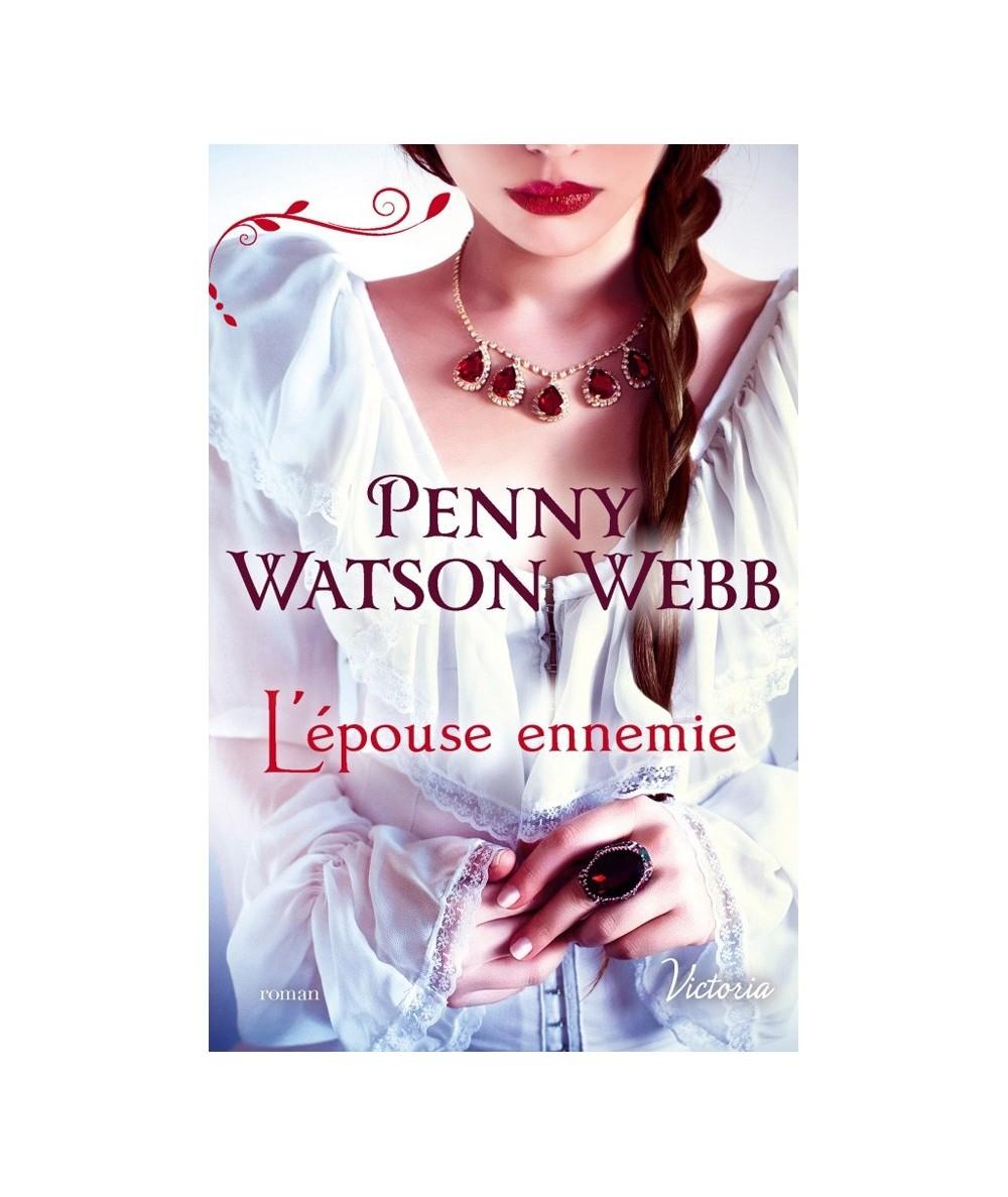 VICTORIA N° 36 - Héritiers des larmes T1 : L'épouse ennemie (Penny Watson Webb)